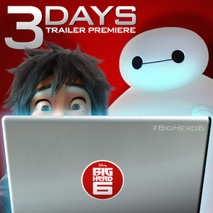 Big Hero 6 - 3 Days Trailer Premiere