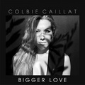 Colbie Caillat - Bigger Love