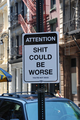 Could Be Worse - quotes photo
