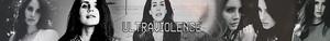 Lana Del Rey Ultraviolence Banner!