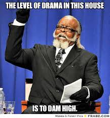 What I feel about the drama.