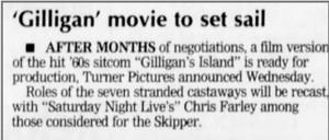 gilligan's island movie starring chris farley and adam sandler {but never made}