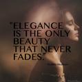 Elegance - quotes fan art
