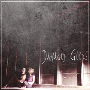 Damaged Goods Fanart