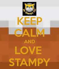 Keep calm and love stampy