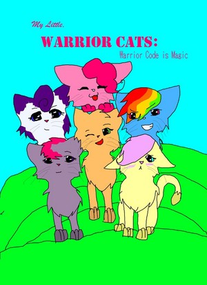 My Little Warrior Cats: Warrior Code is Magic
