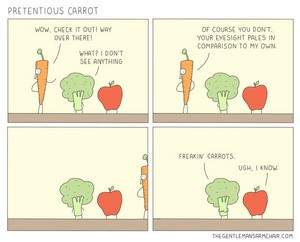 Pretentious Carrot.