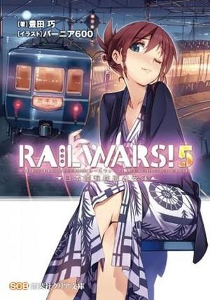 Rail Wars volume 5