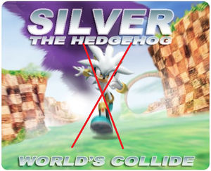 Silver the Hedgehog from Worlds Collide, GTFO