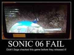 Sonic 06 failer