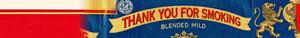 Thank anda For Smoking Banner I