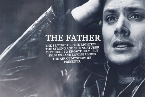 Dean Winchester   The Father