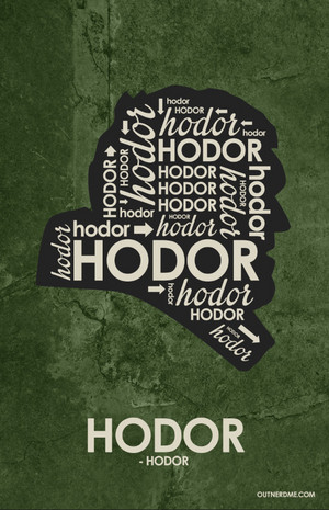 Hodor Quote Poster