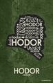 Hodor Quote Poster