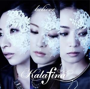 """Kalafina """"Believe"""""""