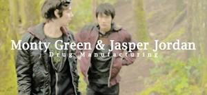 Monty Green and Jasper Jordan | Drug Manufacturing