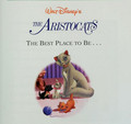 The Aristocats - The Best Place to Be...