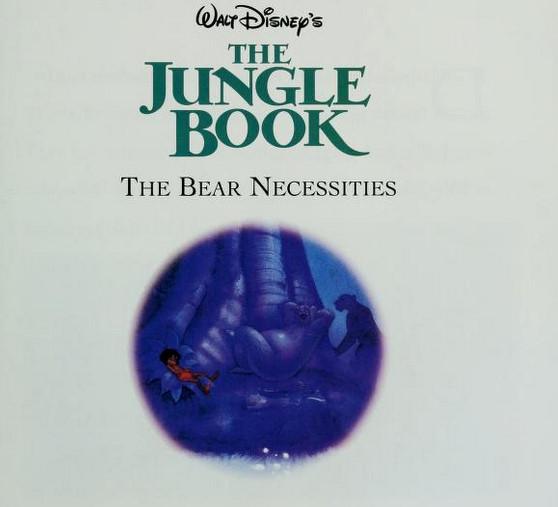 The Jungle Book - The menanggung, bear Necessities