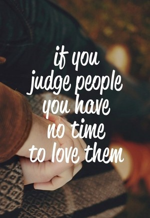 Don't Judge people