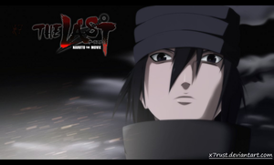 *Sasuke Uchiha :Naruto The Movie Last*