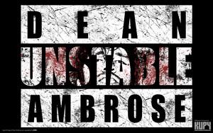 Dean Ambrose - Unstable
