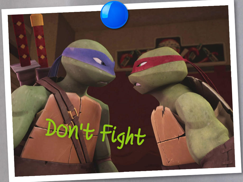 Don T Fight Raphael And Leonardo Tmnt Club Foto 37823653 Fanpop