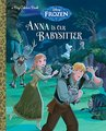 Frozen - Uma Aventura Congelante - Anna is Our Babysitter Book