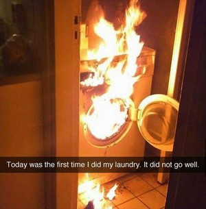 I did my laundry.... failed