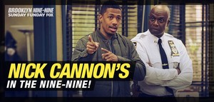 Nick Cannon's in the nine-nine