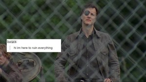 The Walking Dead | Tumblr Text Post - The Governor