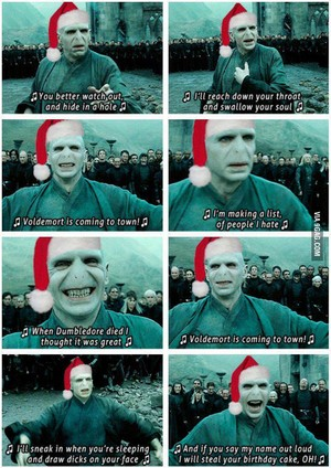 Voldemort is Coming to Town!
