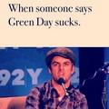 When Someone Says Green Day Sucks: - green-day fan art