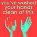 'Hands Clean'