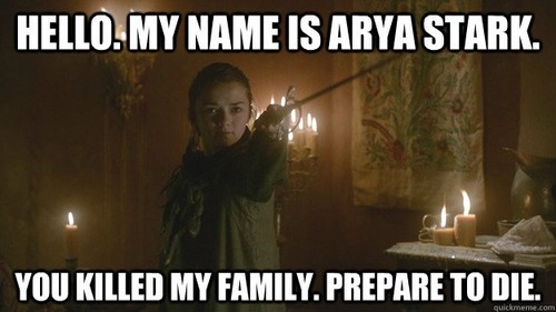 Mason Forever! wallpaper possibly containing a sign and Anime entitled Arya Stark.