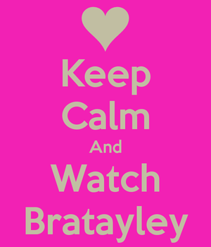 Bratayley keep calm and watch Bratayley