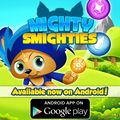 Mighty Smighties is now on Android devices! - herotopia photo
