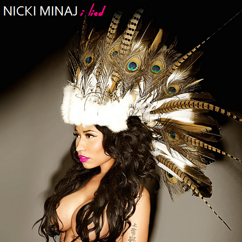 Nicki Minaj i lied