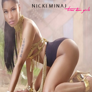 Nicki Minaj - Trini Dem Girls