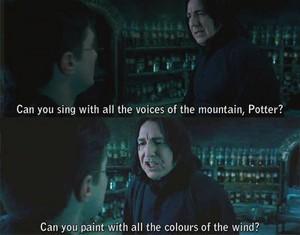 Snape is Pocahontas