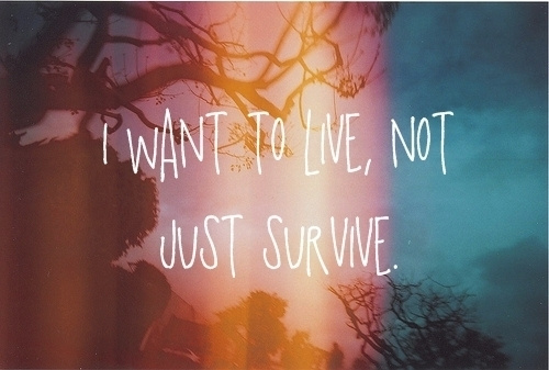 Quotes wallpaper called To live not Survive