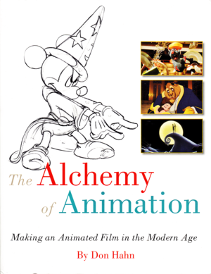 Walt ডিজনি Book Covers - The Alchemy of Animation: Making an Animated Film in the Modern Age