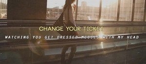 Change your Ticket