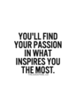 What Inspires You - quotes photo
