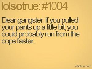 Dear Gangster