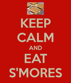EAT S'MORES!!!