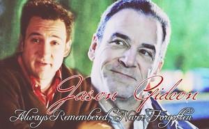 Jason Gideon - R.I.P.