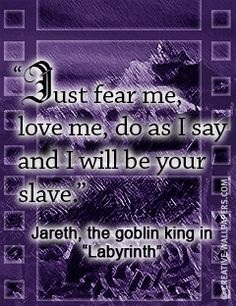 Labyrinth Hintergrund titled Just fear me Liebe me quote <3