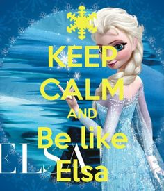 be like elsa means smart