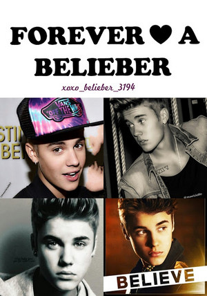 forever a BELIEBER!!!!!!!!!!!