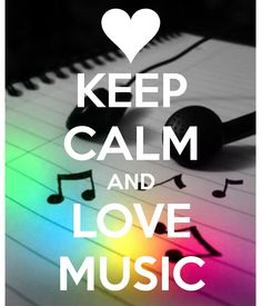 keep calm and Liebe Musik